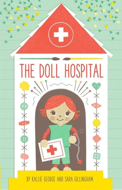 Atheneum Books for Young Readers The Doll Hospital