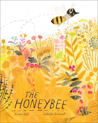 Atheneum Books for Young Readers The Honeybee