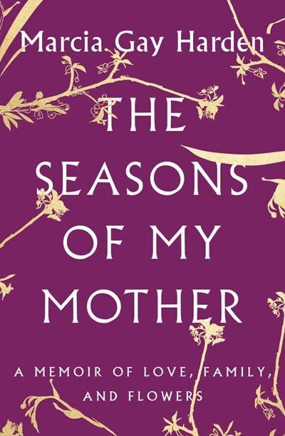 Atria Books The Seasons of My Mother