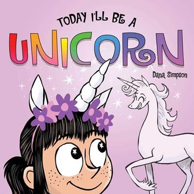 Andrews McMeel Publishing Today I'll Be a Unicorn