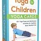 Adams Media Yoga for Children--Yoga Cards