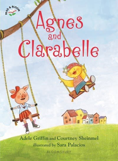 Bloomsbury Children's Books Agnes and Clarabelle