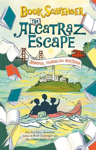 Henry Holt and Co. (BYR) Book Scavenger 03 The Alcatraz Escape