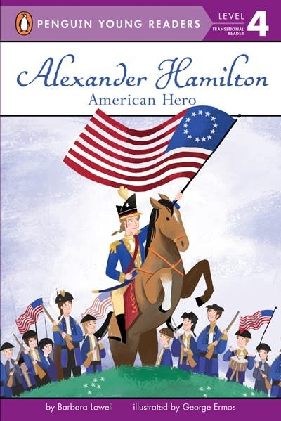 Penguin Young Readers Alexander Hamilton: American Hero