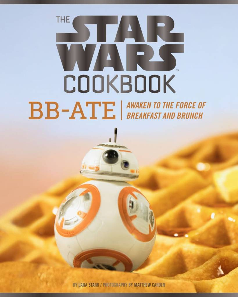 Chronicle Books The Star Wars Cookbook: BB-Ate