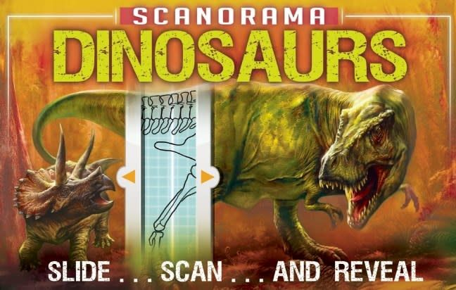 Scanorama: Dinosaurs: Slide, Scan, and Reveal