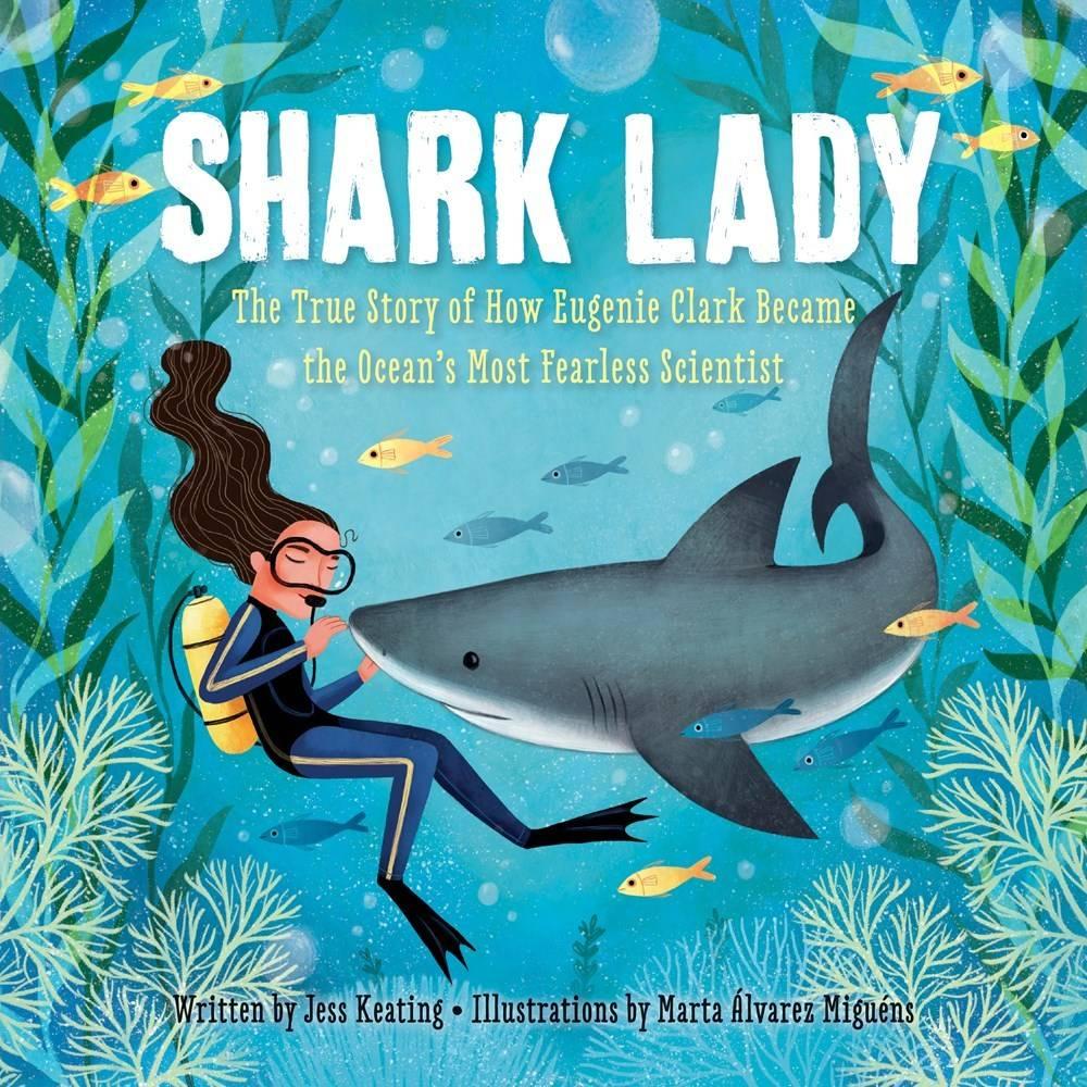 Sourcebooks Jabberwocky Shark Lady: ...Eugene Clark... Ocean's Fearless Scientist