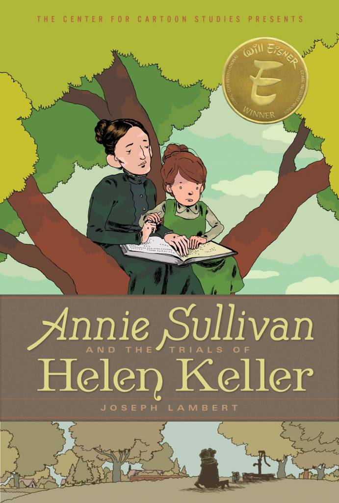 Disney-Hyperion Annie Sullivan and the Trials of Helen Keller