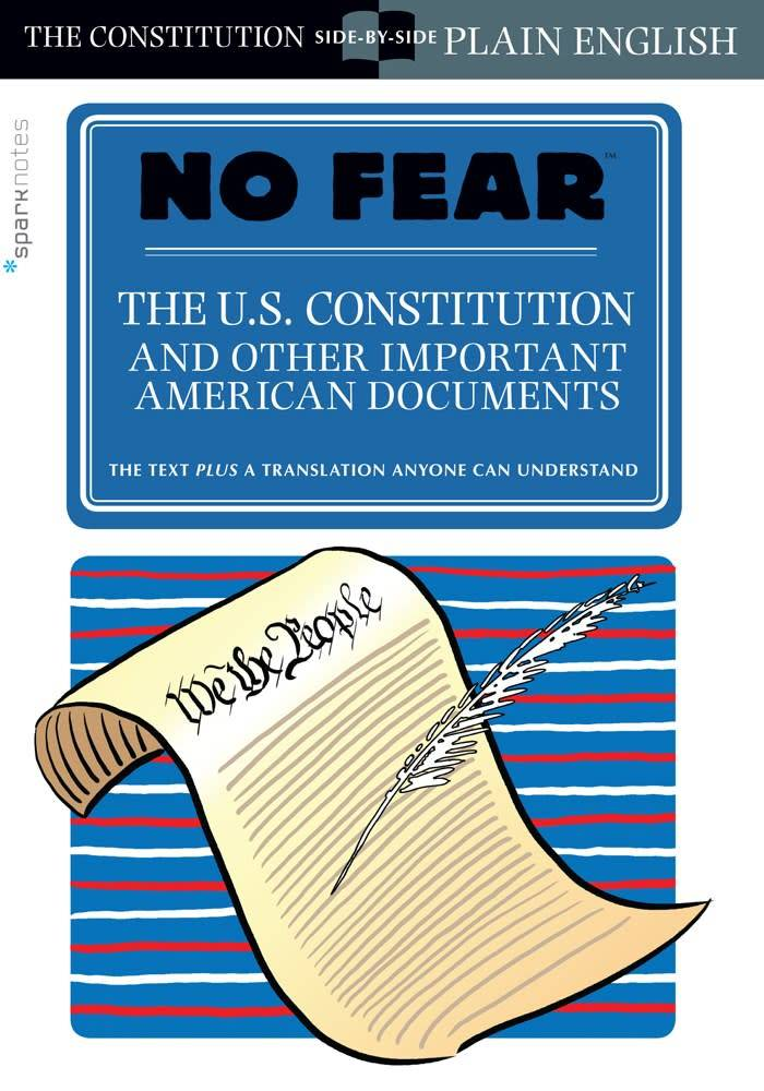 SparkNotes No Fear: U.S. Constitution and...American Documents