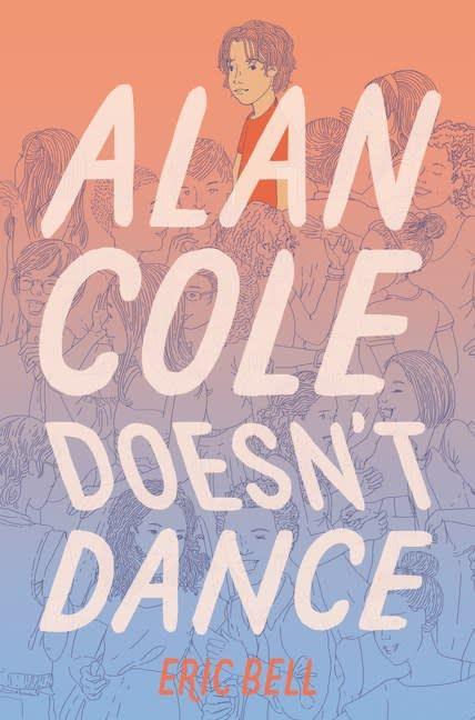 Katherine Tegen Books Alan Cole 02 Doesn't Dance