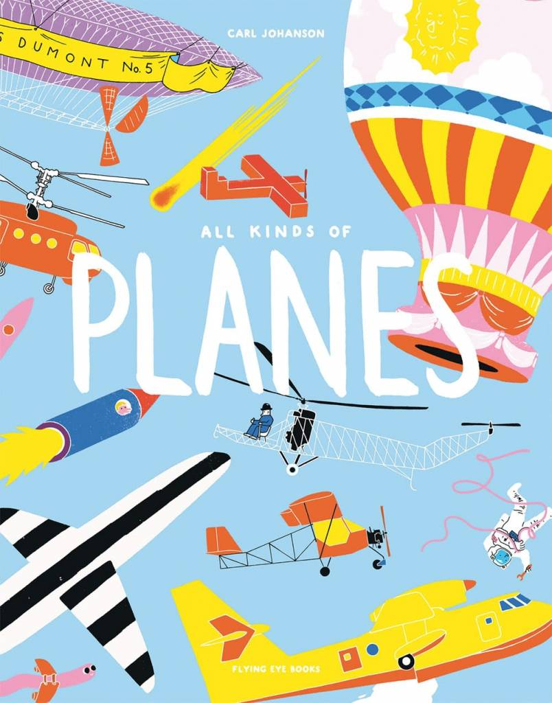 Flying Eye Books All Kinds of Planes