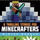 Minecraft: Unofficial Gamers Boxed Set (6 Books)