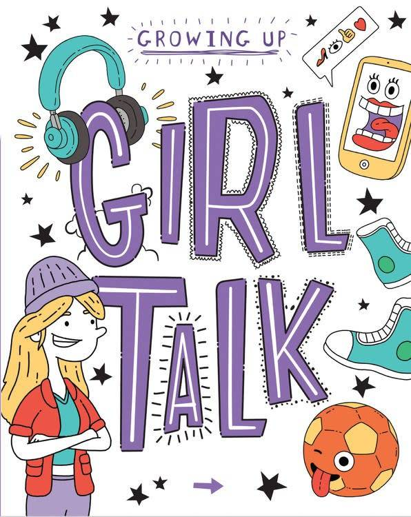 QEB Publishing Growing Up: Girl Talk