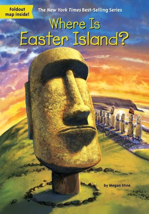 Penguin Workshop Who Was...?: Where Is Easter Island?