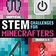 Sky Pony Press Unofficial STEM Challenges for Minecrafters: Grades 3–4