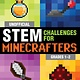 Sky Pony Press Unofficial STEM Challenges for Minecrafters: Grades 1–2