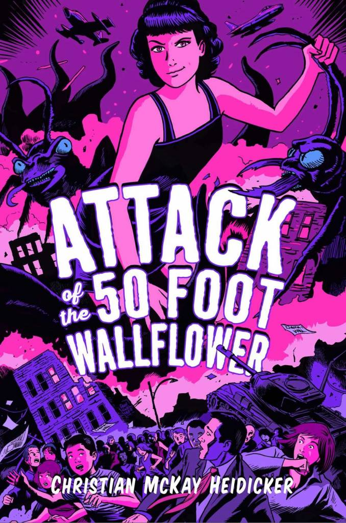 Simon & Schuster Books for Young Readers Attack of the 50 Foot Wallflower