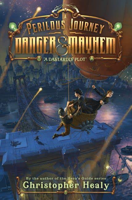 Walden Pond Press A Perilous Journey of Danger and Mayhem #1: A Dastardly Plot