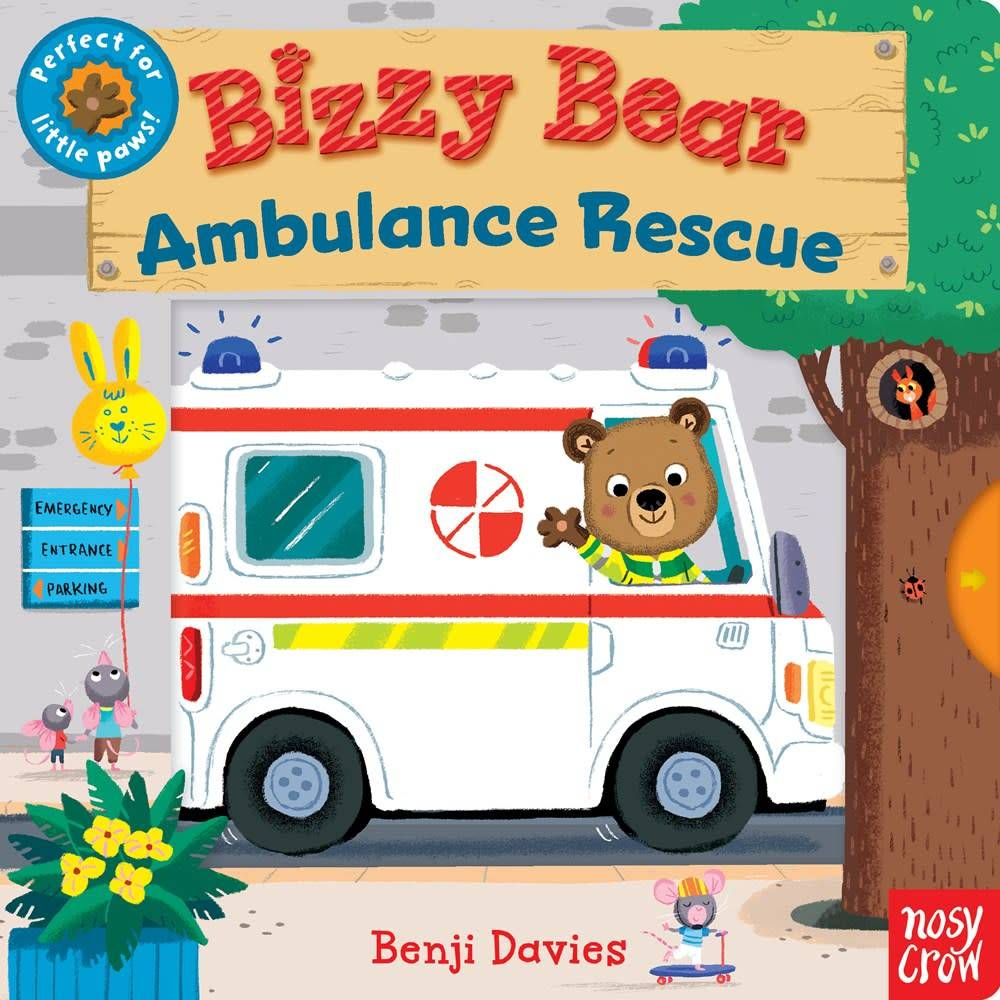 Nosy Crow Bizzy Bear: Ambulance Rescue