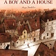 Annick Press A Boy and a House