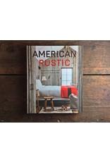 Gibbs Smith American Rustic Book