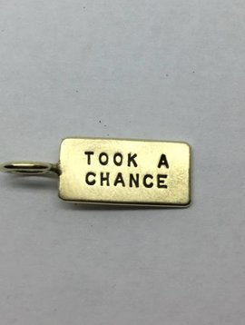 "Heather Moore ""I took a chance"" Charm"
