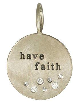 """Heather Moore """"Have Faith"""" Charm"""
