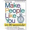 How to Make People Like You/90 Seconds