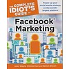 The Complete Idiot's Guide to Facebook Marketing