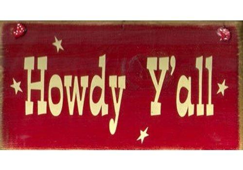 Sign - Howdy Ya'll