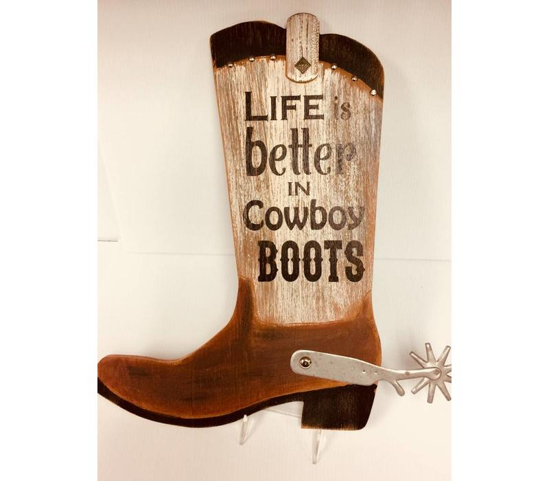 Sign - Boot - Life Is Better