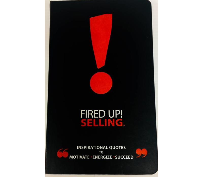 Fired Up!  Selling