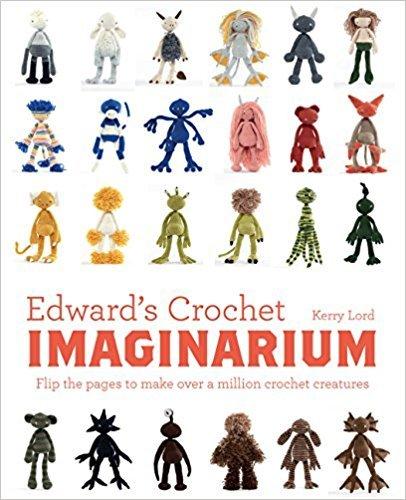 Edwards Crochet Imaginarium Pattern Book Woollyco