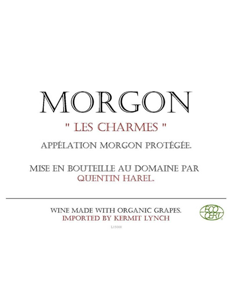 Quentin Harel 2015 'Les Charmes' Morgon Beaujolais