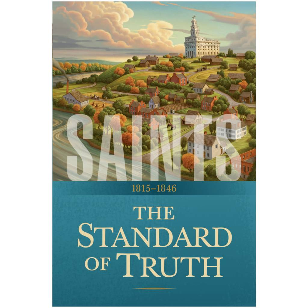 Saints: The Standard of Truth. 1815-1846