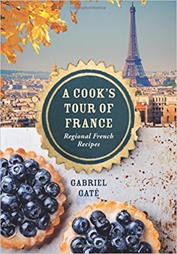 Chronicle Books A Cook's Tour of France