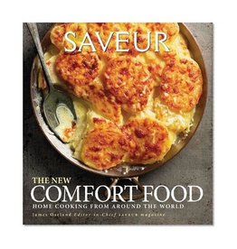 Saveur: The New Comfort Food edited by James Oseland
