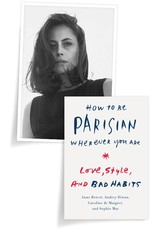 Love, Style, and Bad Habits by Anne Berest, Audrey Diwan, Caroline de Maigret, and Sophie MasFrom