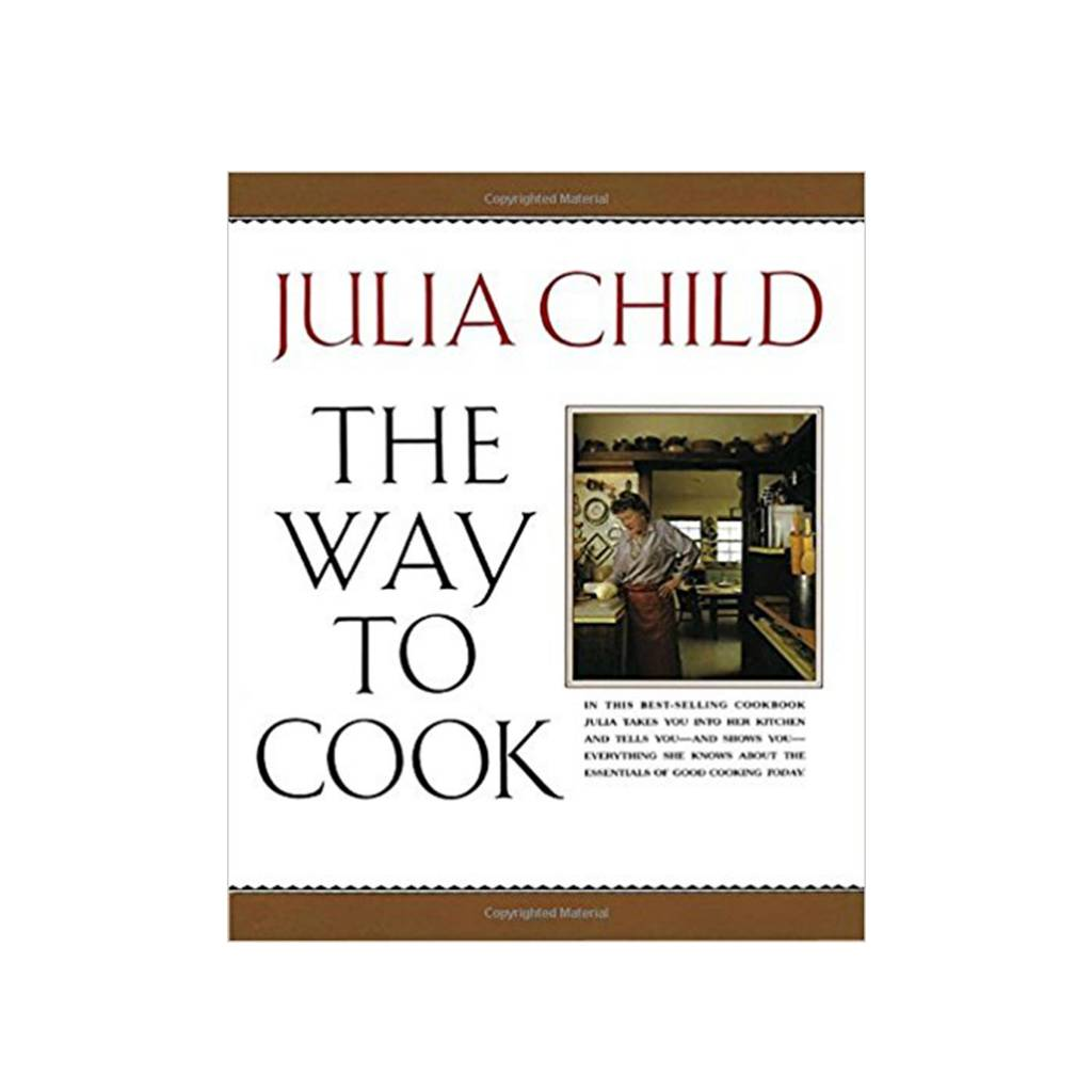 Random House The Way To Cook by Julia Child