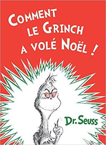 Comment le Grinch A Vole Noel by Dr. Seuss