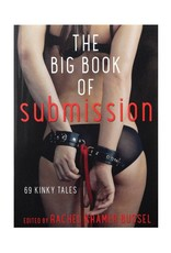 Cleis Press Big Book Of Submission Vol 2