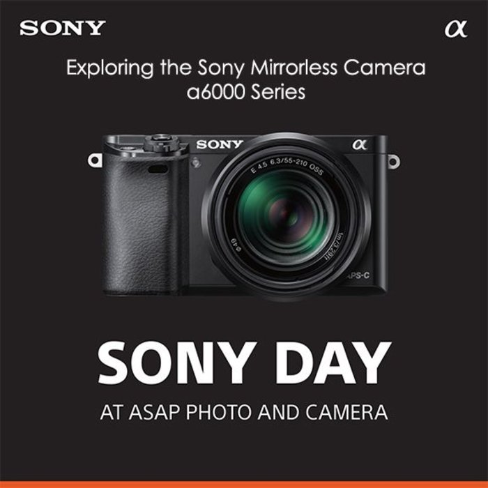 Sony Day - Exploring the a6000 Series (Sat Sept 22nd)