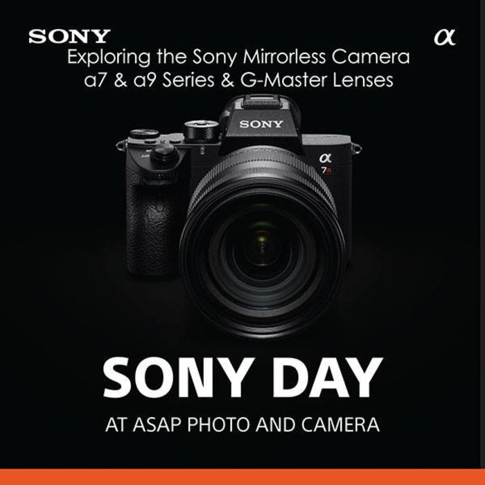 Sony Day - Exploring the a7 & a9 Series (Sat Sept 22nd)