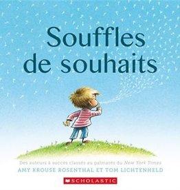 Livre Souffles de souhaits (album couverture rigide)  Éd. Scholastic