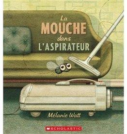 Livre La mouche dans l'aspirateur Scholastic