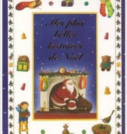 Livre Mes plus belles histoires de Noël