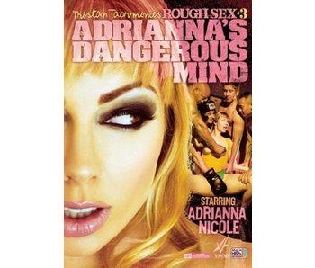 Rough Sex 3: Adrianna's Dangerous Mind