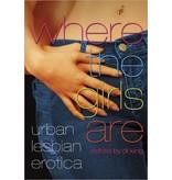 Where the Girls Are: Urban Lesbian Erotica