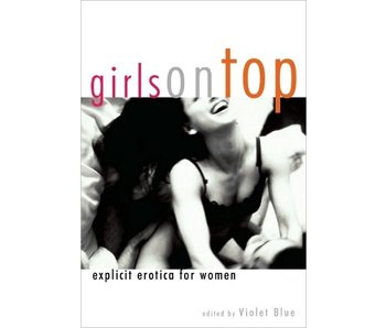 Girls on Top: Explicit Erotica for Women