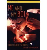 Me and My Boi: Queer Erotic Stories
